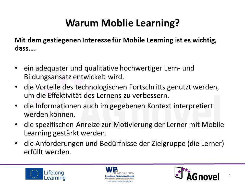 Mit dem gestiegenen Interesse für Mobile Learning ist es wichtig, dass….