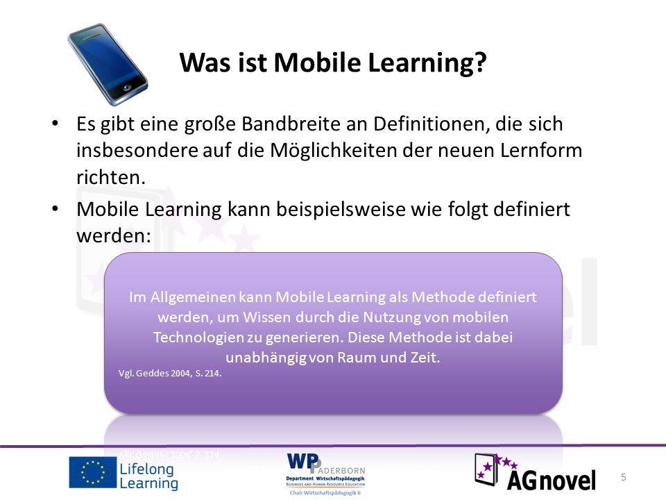 6 Elemente zur Nutzung Mobile Learnings (1) Mobile Learning Effizienz Kontext sensibel Interaktiv Persönliche Verbindung Mehrfache Verfügbarkeit Online Verbindungen (See Beutner / Pechuel 2012)