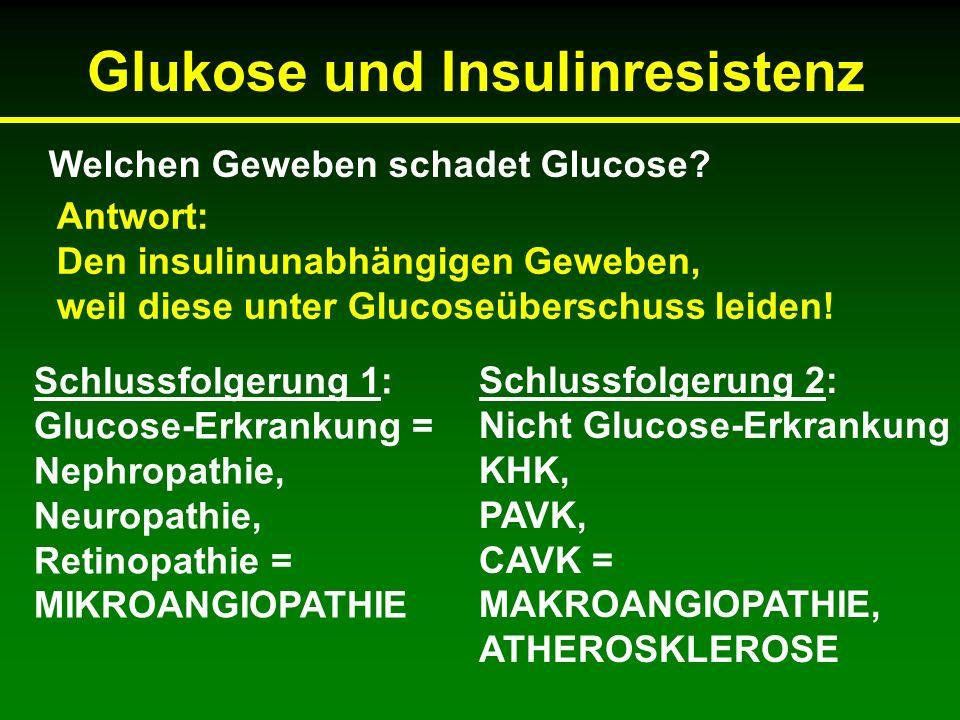 Welchen Geweben schadet Glucose.