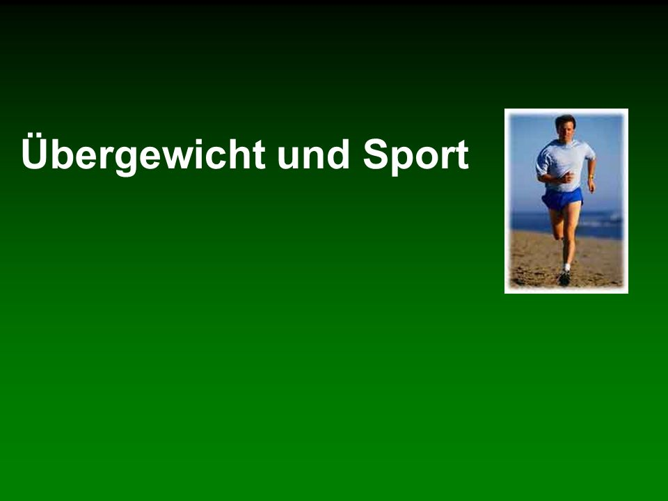 Übergewicht und Sport