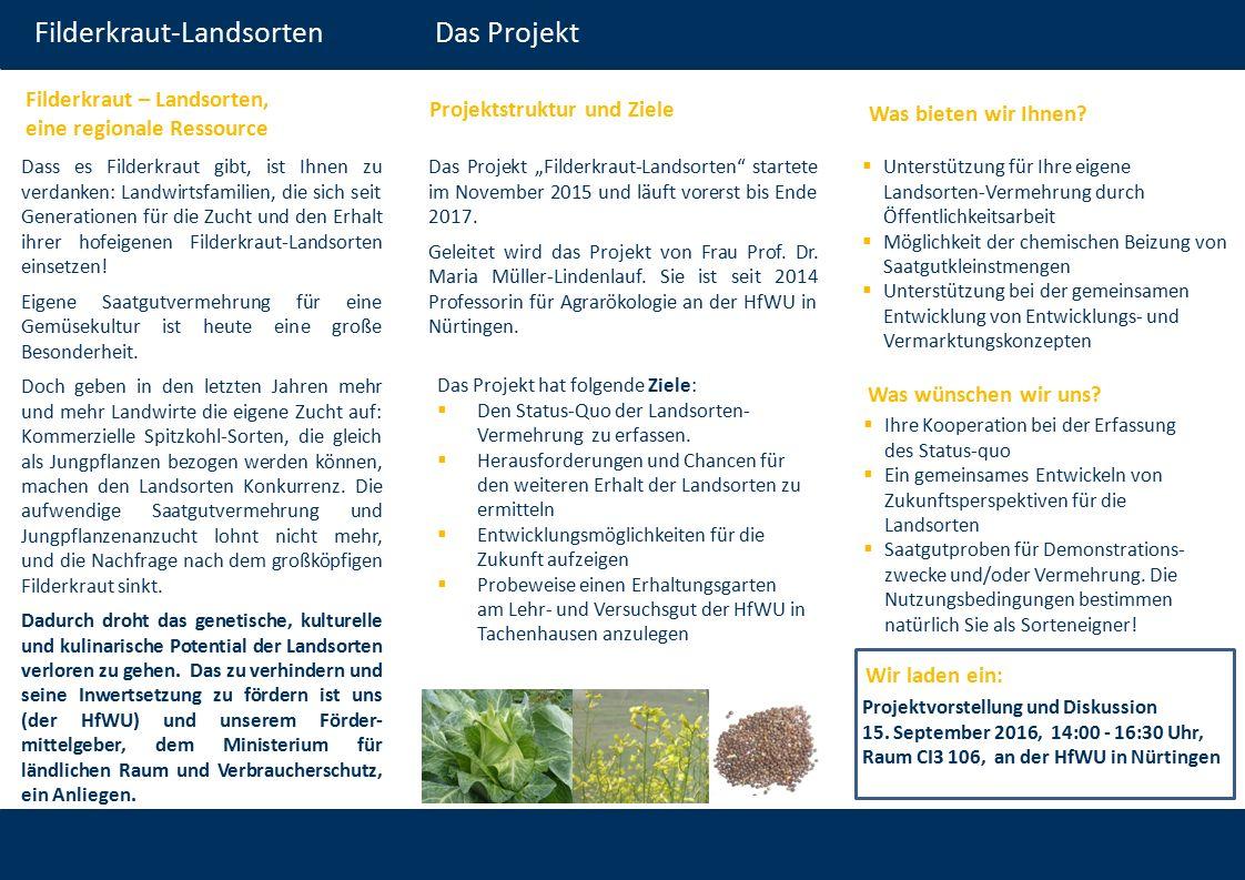  Ihre Kooperation bei der Erfassung des Status-quo  Ein gemeinsames Entwickeln von Zukunftsperspektiven für die Landsorten  Saatgutproben für Demonstrations- zwecke und/oder Vermehrung.