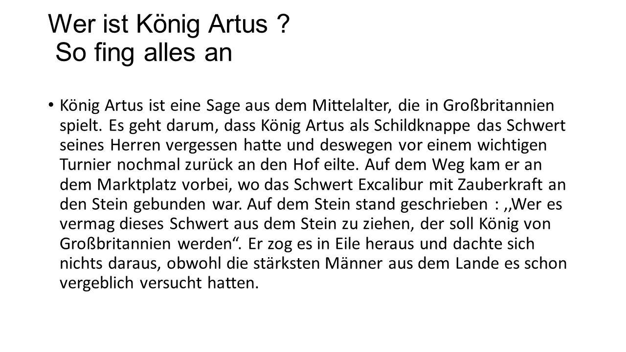 König Artus Von Felix