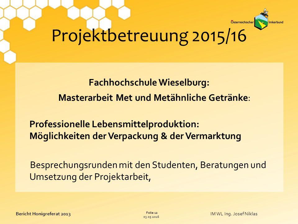 03.05.2016 Folie 12 Bericht Honigreferat 2013IM WL Ing.