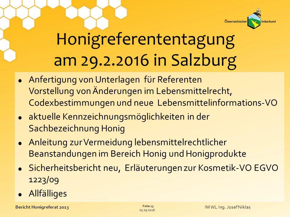 03.05.2016 Folie 13 Bericht Honigreferat 2013IM WL Ing.
