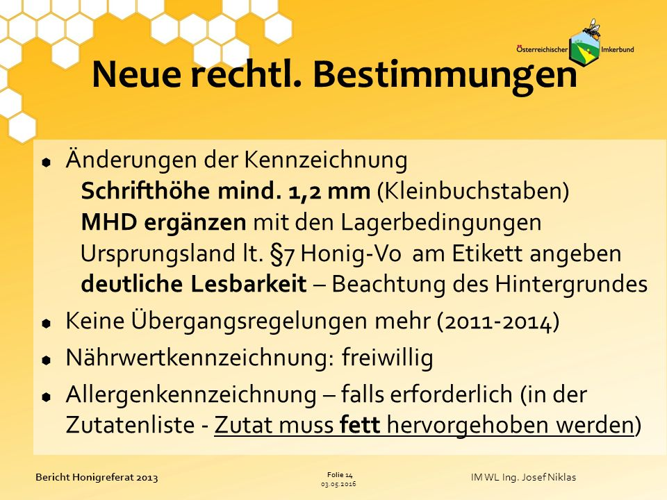 03.05.2016 Folie 14 Bericht Honigreferat 2013IM WL Ing.