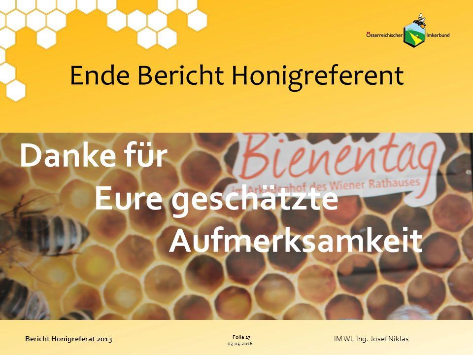 03.05.2016 Folie 17 Bericht Honigreferat 2013IM WL Ing.