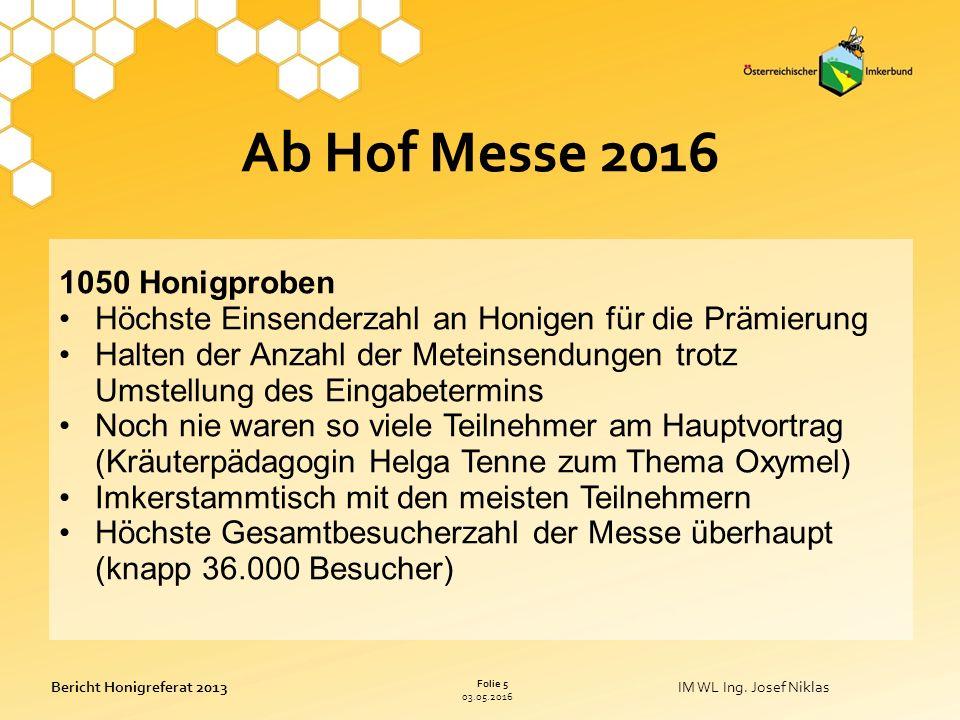 03.05.2016 Folie 5 Bericht Honigreferat 2013IM WL Ing.