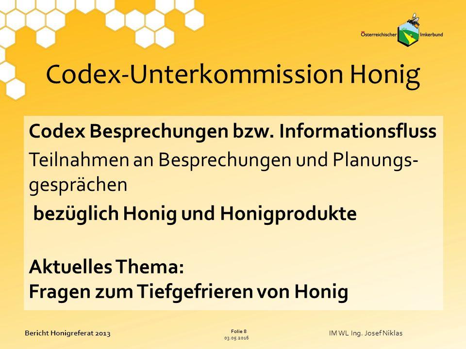 03.05.2016 Folie 8 Bericht Honigreferat 2013IM WL Ing.