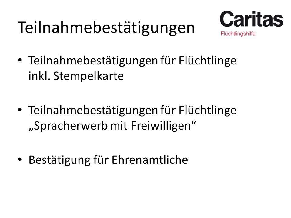 "Teilnahmebestätigungen Teilnahmebestätigungen für Flüchtlinge inkl. Stempelkarte Teilnahmebestätigungen für Flüchtlinge ""Spracherwerb mit Freiwilligen"