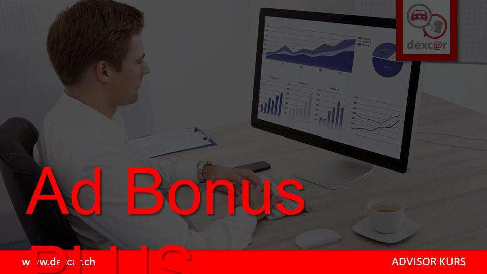 www.dexcar.ch ADVISOR KURS Ad Bonus PLUS