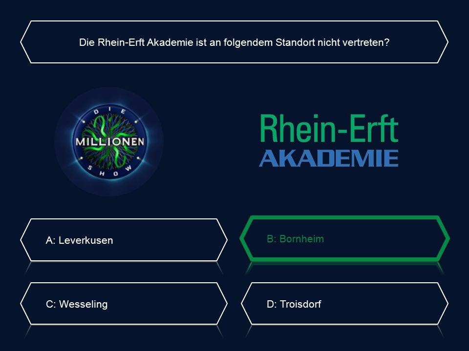 Die Rhein-Erft Akademie ist an folgendem Standort nicht vertreten