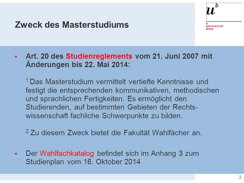 Zweck des Masterstudiums  Art. 20 des Studienreglements vom 21.