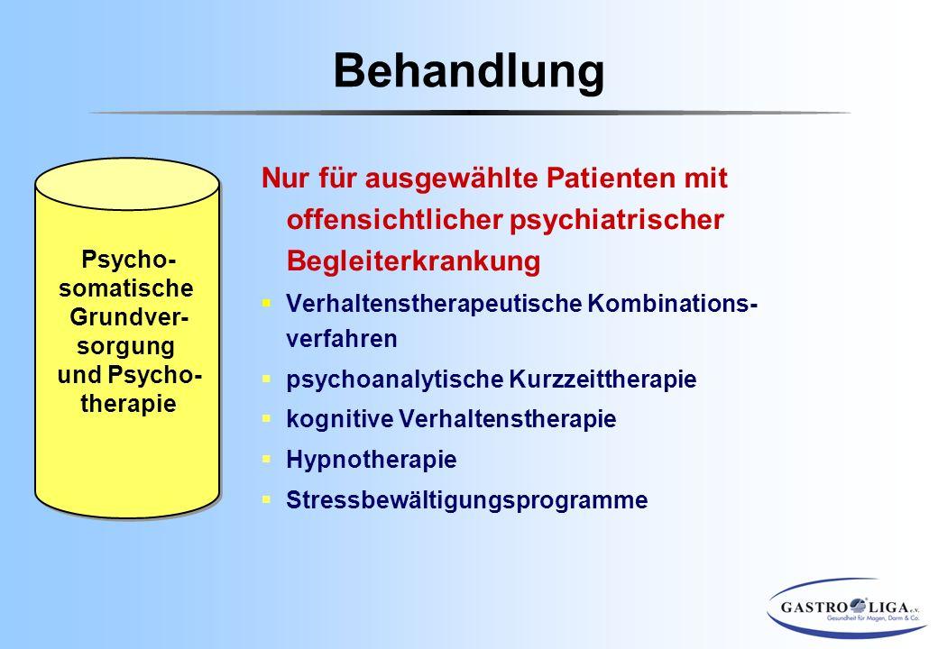 Nur für ausgewählte Patienten mit offensichtlicher psychiatrischer Begleiterkrankung  Verhaltenstherapeutische Kombinations- verfahren  psychoanalyt