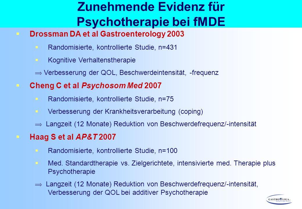 Zunehmende Evidenz für Psychotherapie bei fMDE  Drossman DA et al Gastroenterology 2003  Randomisierte, kontrollierte Studie, n=431  Kognitive Verh