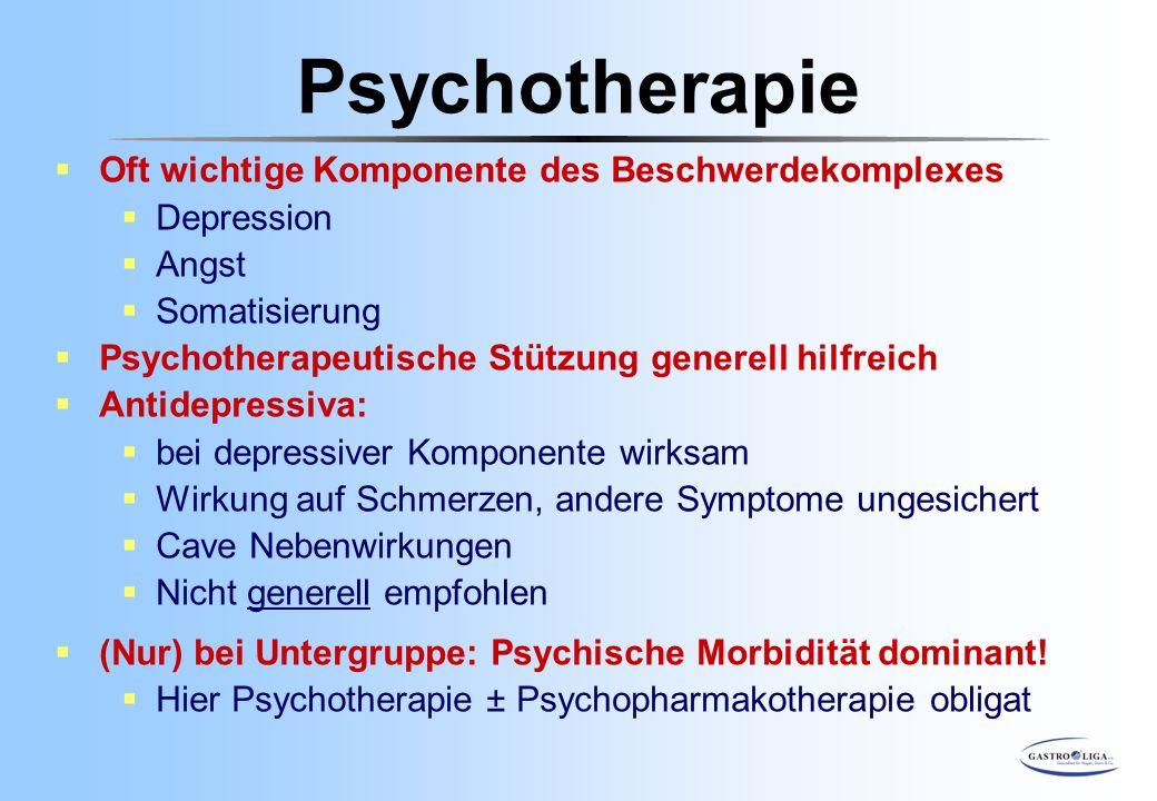  Oft wichtige Komponente des Beschwerdekomplexes  Depression  Angst  Somatisierung  Psychotherapeutische Stützung generell hilfreich  Antidepres