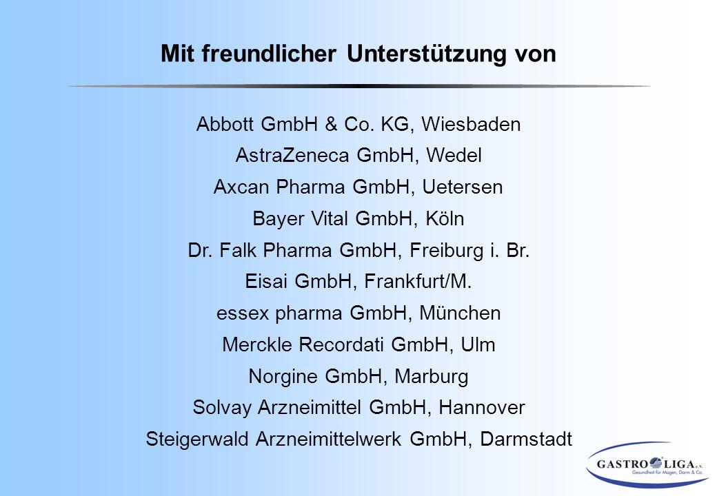 Mit freundlicher Unterstützung von Abbott GmbH & Co. KG, Wiesbaden AstraZeneca GmbH, Wedel Axcan Pharma GmbH, Uetersen Bayer Vital GmbH, Köln Dr. Falk