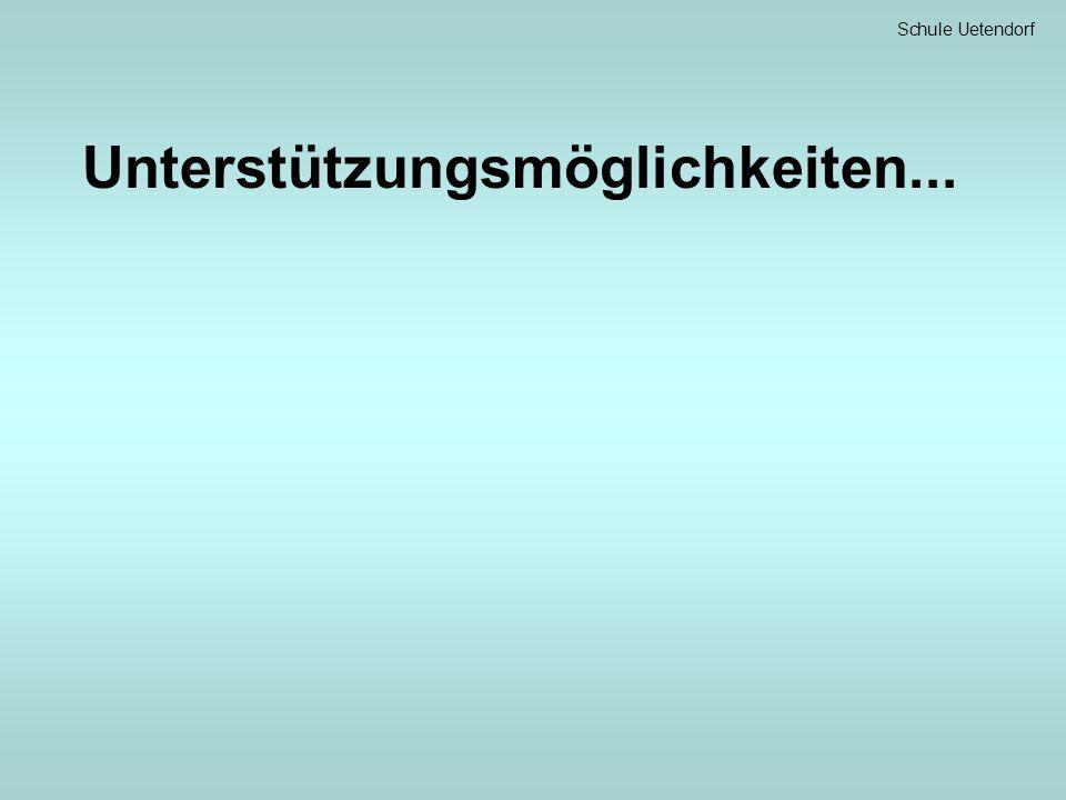 Schule Uetendorf Unterstützungsmöglichkeiten...