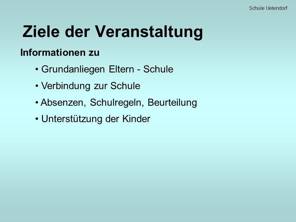 Schule Uetendorf Grundanliegen Eltern - Schule Gemeinsame Ziele von Eltern und Schule: Kinder können lernen Es geht ihnen gut Grundsätze Lehrpersonen unterstützen Eltern Lehrpersonen und Eltern arbeiten zusammen