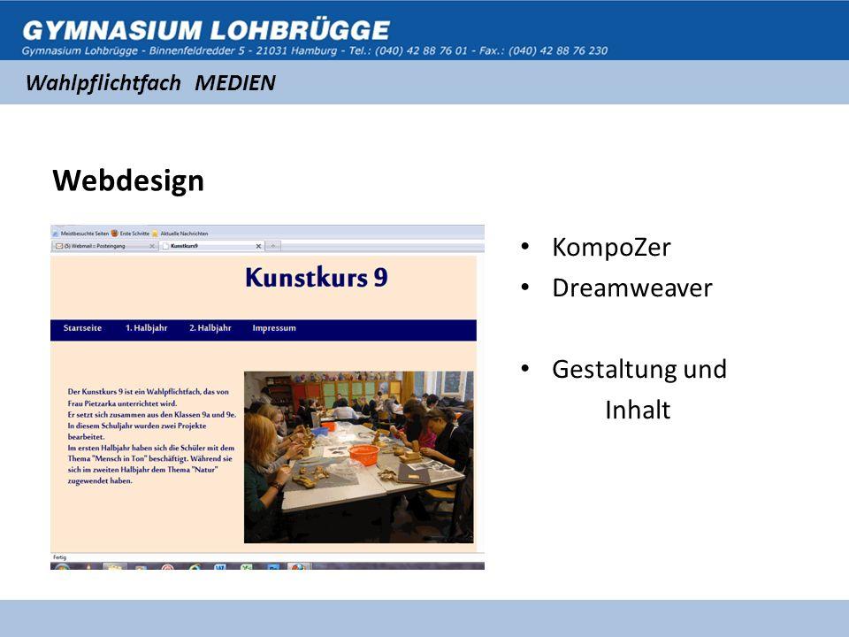 Wahlpflichtfach MEDIEN Webdesign KompoZer Dreamweaver Gestaltung und Inhalt