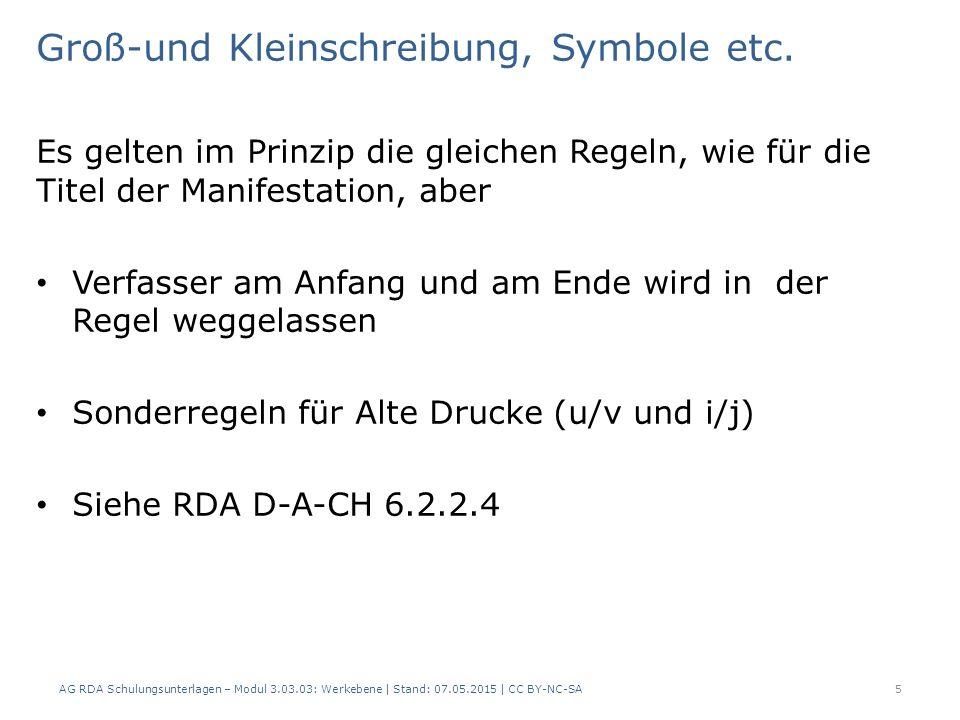 Alternativtitel Nach RDA 6.2.2.8 werden Alternativtitel nicht als Teil des bevorzugten Titels erfasst.