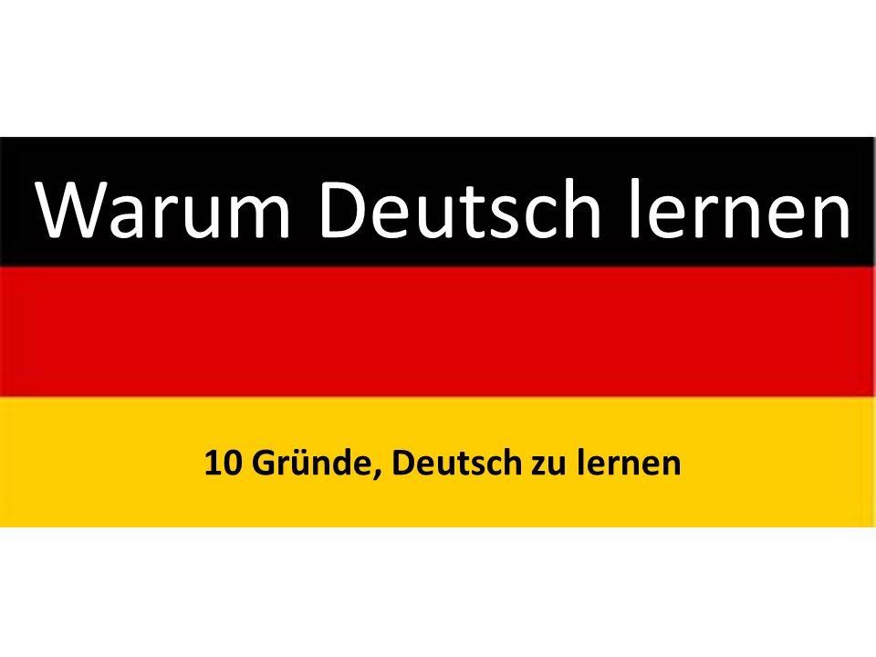 Warum Deutsch lernen 10 Gründe, Deutsch zu lernen