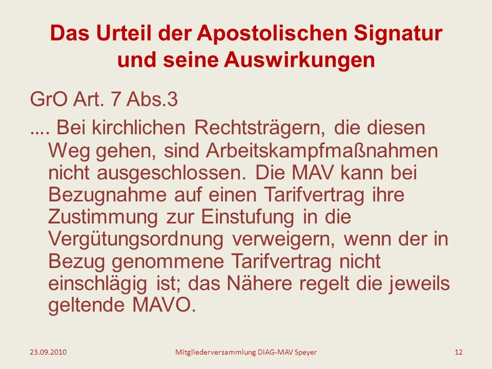 Das Urteil der Apostolischen Signatur und seine Auswirkungen GrO Art.