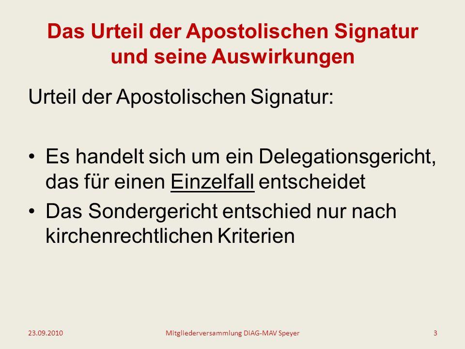 Das Urteil der Apostolischen Signatur und seine Auswirkungen Was sagt das Urteil.