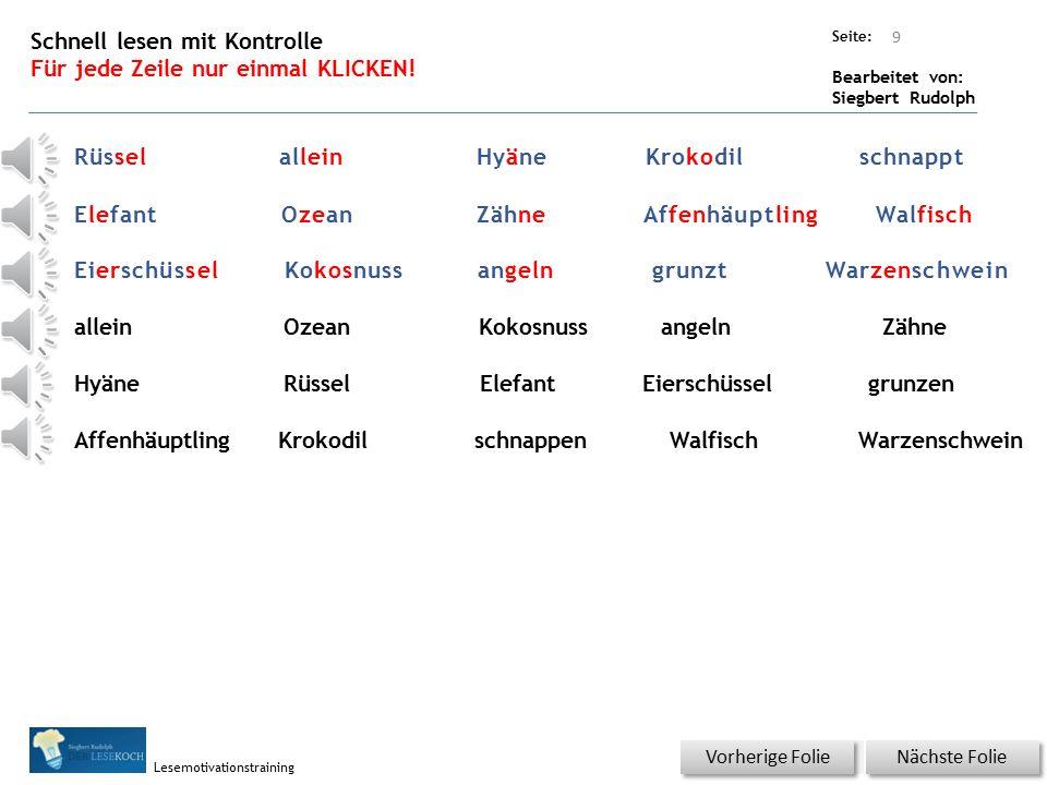 Übungsart: Seite: Bearbeitet von: Siegbert Rudolph Lesemotivationstraining Konzentrieren und schnell lesen.