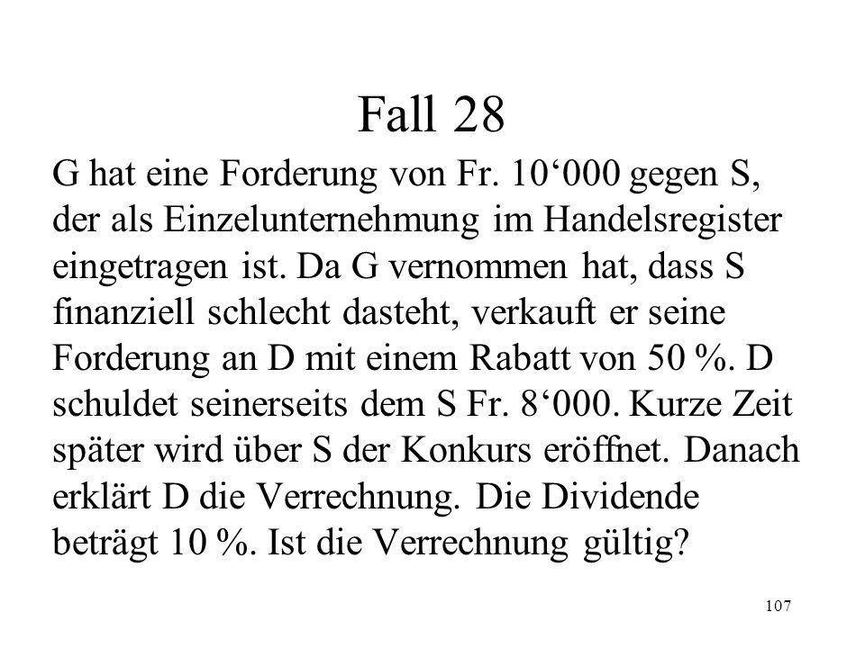 106 3. Verrechnung Allgemeines (213 I) Verrechnungsverbote (II) Anfechtbarkeit (214)