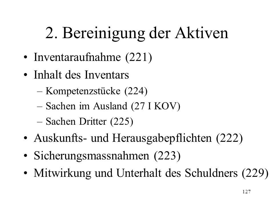 126 1. Organe der Konkursmasse Konkursgericht Konkursamt (2 II) evtl. ausserordentliche Konkursverwaltung (241) Gläubigerversammlungen (235, 252) Gläu