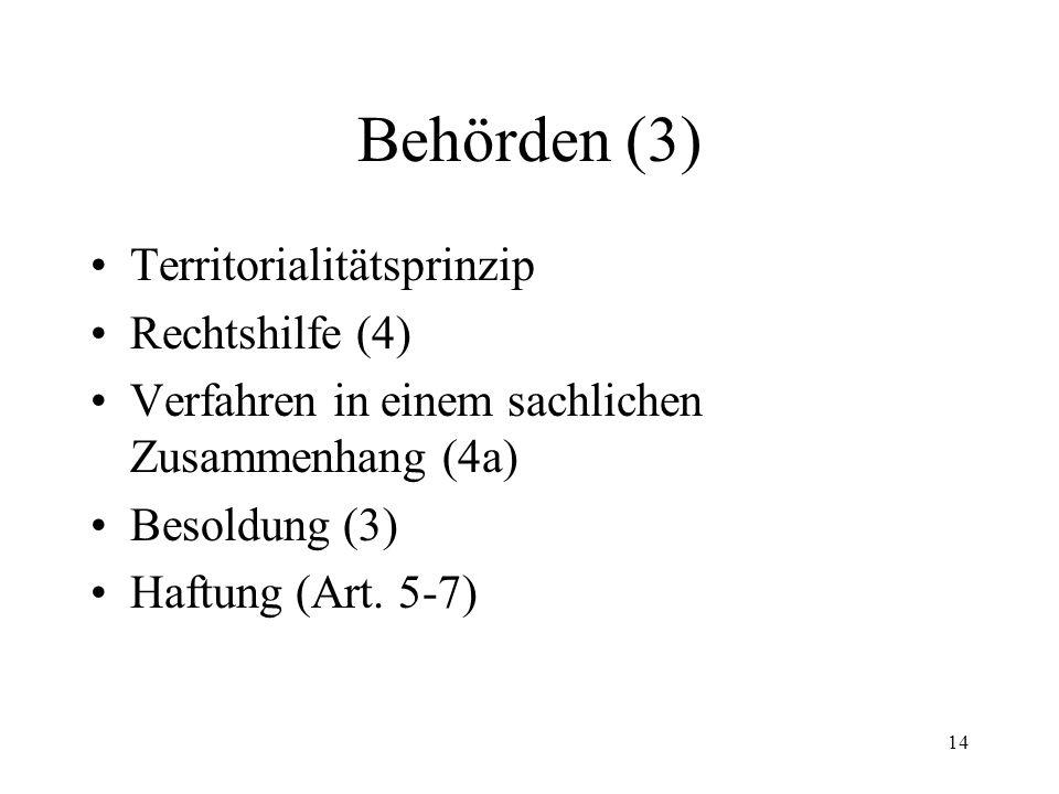 13 Behörden (2) Gerichte –betreibungsrechtliche Streitigkeiten –betreibungsrechtliche Streitigkeiten mit Reflexwirkungen auf das materielle Recht –mat