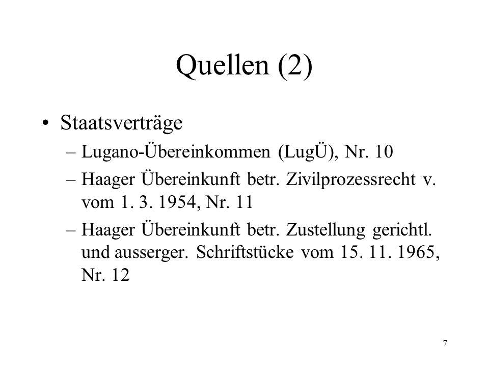 7 Quellen (2) Staatsverträge –Lugano-Übereinkommen (LugÜ), Nr.