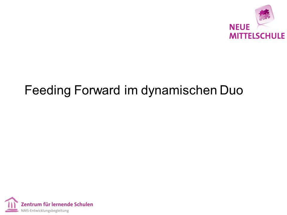 Feeding Forward im dynamischen Duo