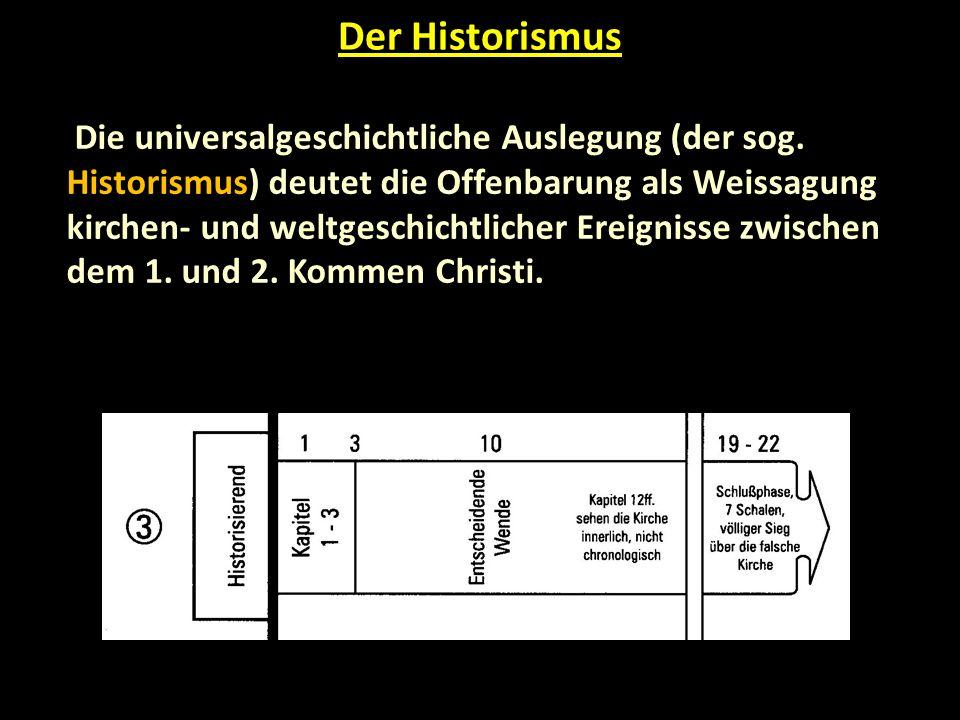Die universalgeschichtliche Auslegung (der sog.