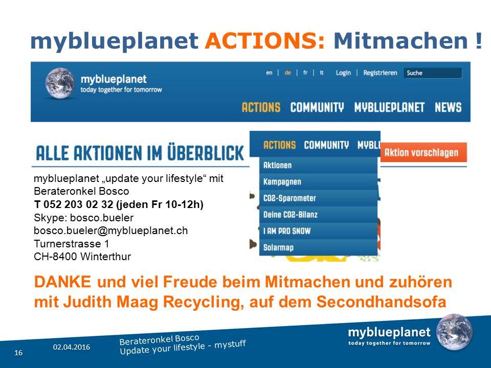 """myblueplanet ACTIONS: Mitmachen ! 02.04.2016 16 Berateronkel Bosco Update your lifestyle - mystuff myblueplanet """"update your lifestyle"""" mit Berateronk"""