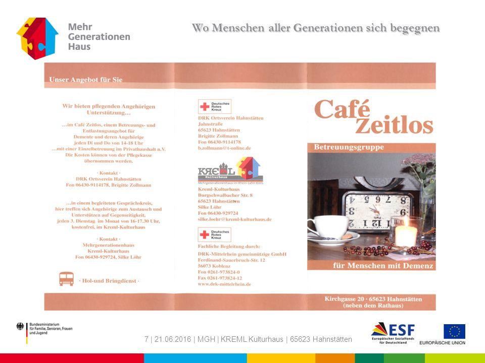 7 | 21.06.2016 | MGH | KREML Kulturhaus | 65623 Hahnstätten Wo Menschen aller Generationen sich begegnen