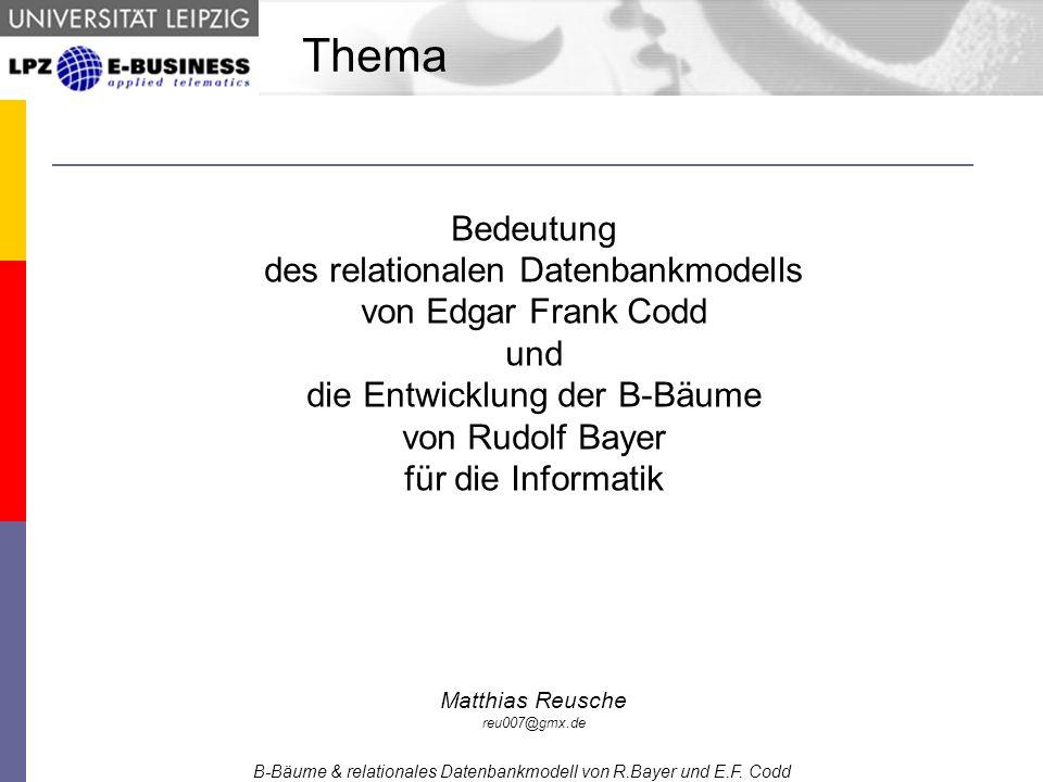 - Restriktion (Selektion) - Auswahl von Sätzen aus einer Relation, welche bestimmtes Prädikat erfüllen Äquivalenter SQL-Code: SELECT * FROM Verbindungen WHERE Start_Stadt = Leipzig ; B-Bäume & relationales Datenbankmodell von R.Bayer und E.F.