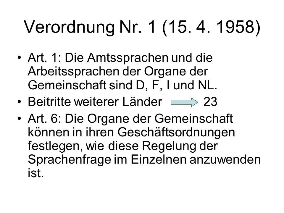 Verordnung Nr. 1 (15. 4. 1958) Art.