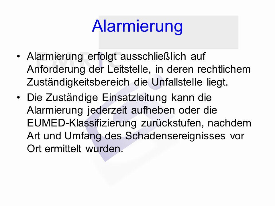 Alarmierung Alarmierung erfolgt ausschließlich auf Anforderung der Leitstelle, in deren rechtlichem Zuständigkeitsbereich die Unfallstelle liegt. Die