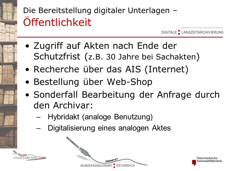 Die Bereitstellung digitaler Unterlagen – Öffentlichkeit Zugriff auf Akten nach Ende der Schutzfrist ( z.B.