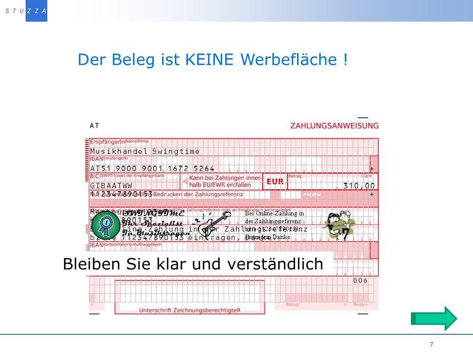 Vortragstitel/Projekt 7 Der Beleg ist KEINE Werbefläche ! Musikhandel Swingtime AT51 9000 9001 1672 5264 + GIBAATWW 310,00 112347890153 + SWINGTIME Ih