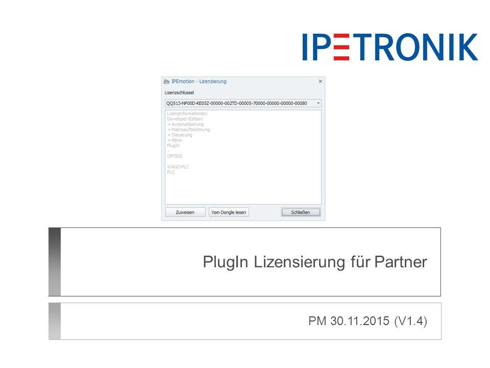 PlugIn Lizensierung für Partner PM 30.11.2015 (V1.4)