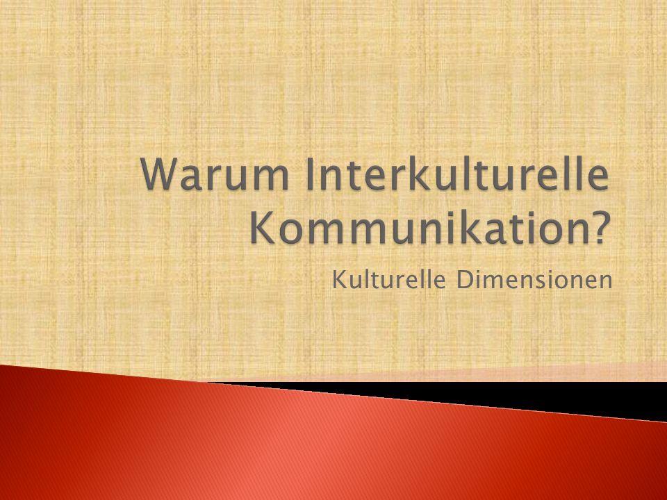 Kultur  Kulturstandards  Interkulturelle Interaktion  Stereotypen und Klischees