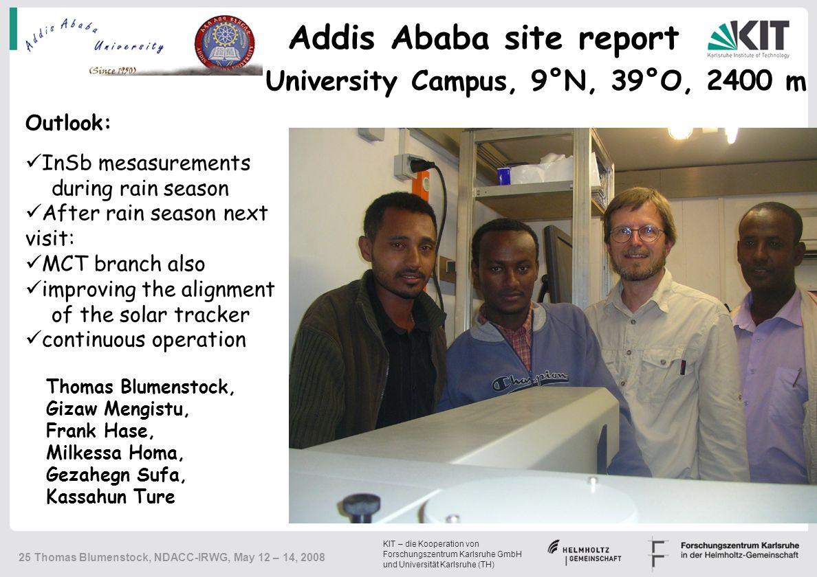 KIT – die Kooperation von Forschungszentrum Karlsruhe GmbH und Universität Karlsruhe (TH) 25 Thomas Blumenstock, NDACC-IRWG, May 12 – 14, 2008 Univers