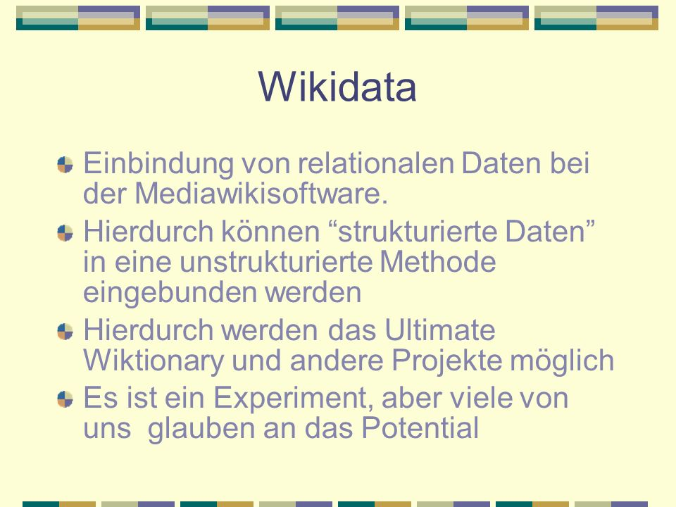 Wikidata Einbindung von relationalen Daten bei der Mediawikisoftware.