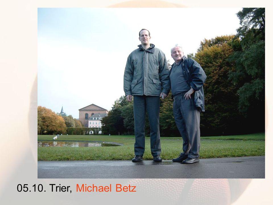 05.10. Trier, Michael Betz