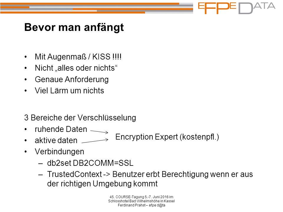 Verschlüsselung innerhalb der DB / Verschlüsseln von Spalten (1/2) 45.