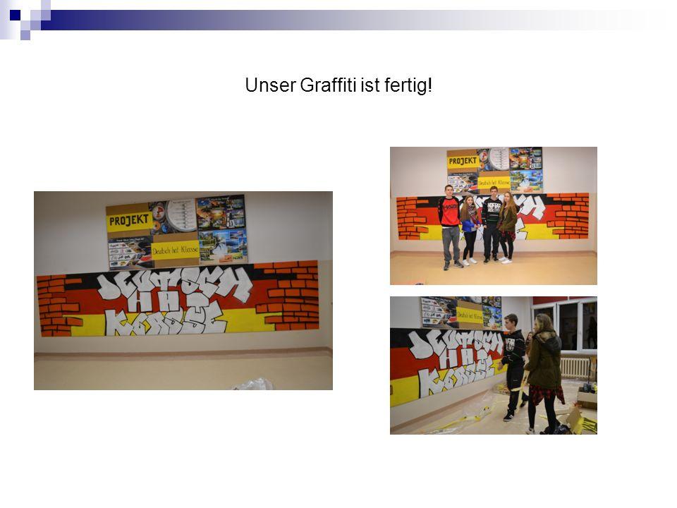 Unser Graffiti ist fertig!