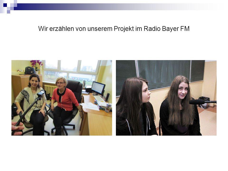 Wir erzählen von unserem Projekt im Radio Bayer FM
