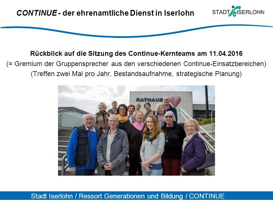 Stadt Iserlohn / Ressort Generationen und Bildung / CONTINUE CONTINUE - der ehrenamtliche Dienst in Iserlohn Rückblick auf die Sitzung des Continue-Ke